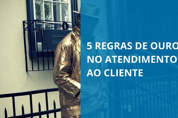 5 Regras De Ouro No Atendimento Ao Cliente