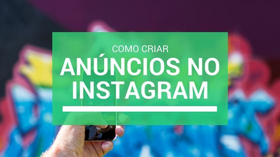 Como Criar Anúncios no Instagram com o Power Editor