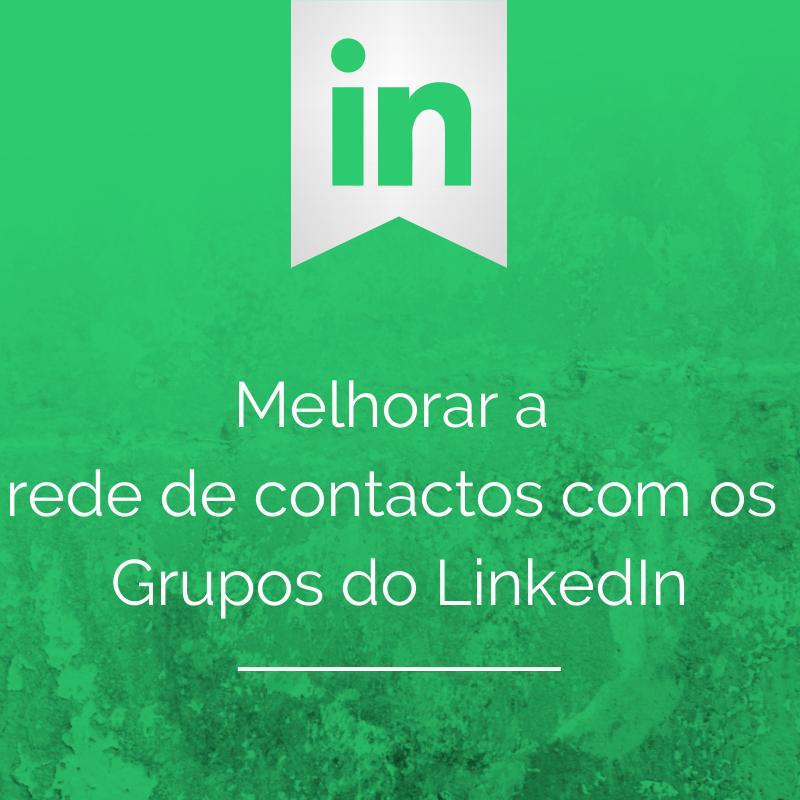 Melhorar arede de contactos com o LinkedIn