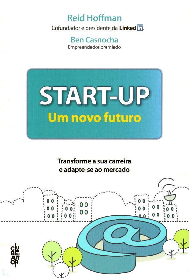 Livros de Marketing e Social Media - Start-up: Um Novo Futuro