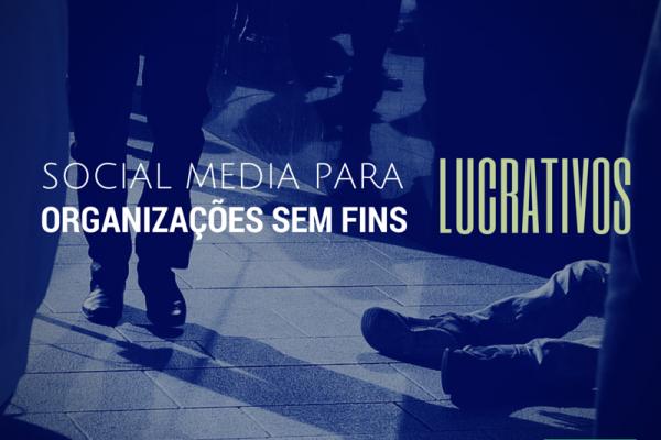 Social Media para Organizações Sem Fins Lucrativos