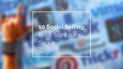 Social-Selling-Rock-Stars-para-Seguir