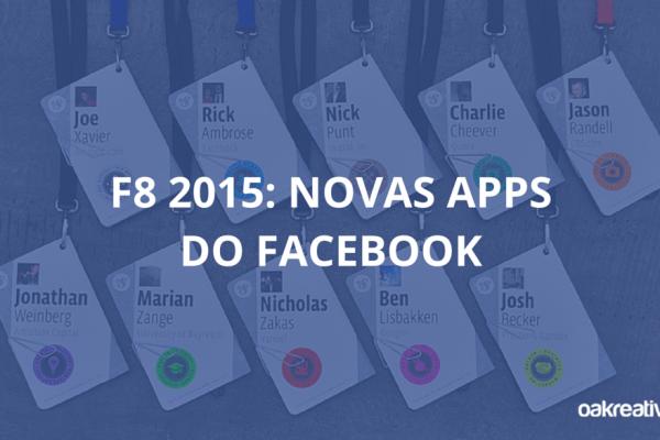 F8 2015 - Novas-Apps-do-Facebook