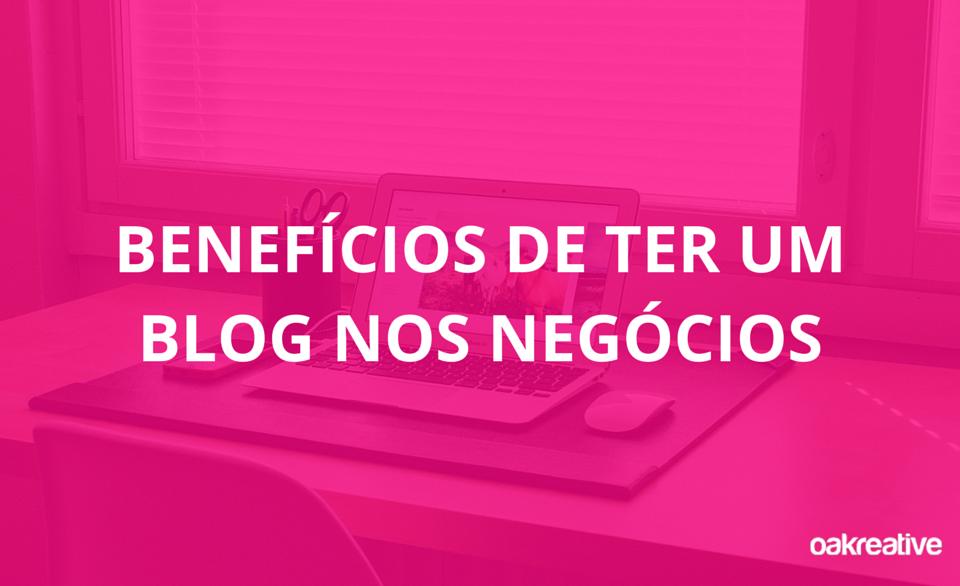Benefícios-de-ter-um-blog-nos-negócios