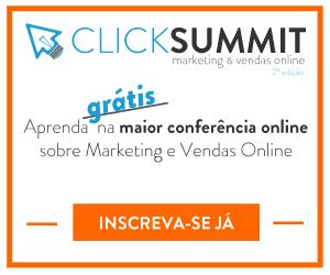 ClickSummit Conferência de Marketing Digital Inscrições